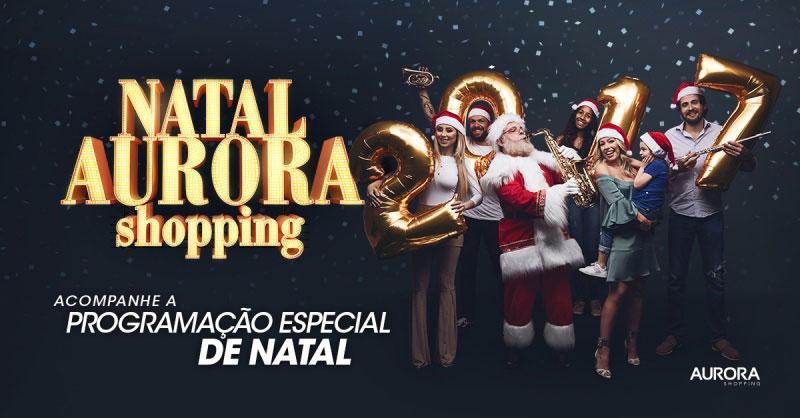 Programação de Natal Aurora Shopping em Londrina